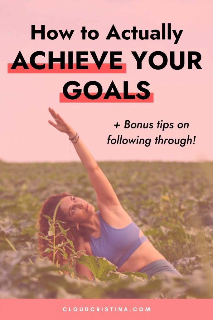 Goal setting tips to achieve all your goals